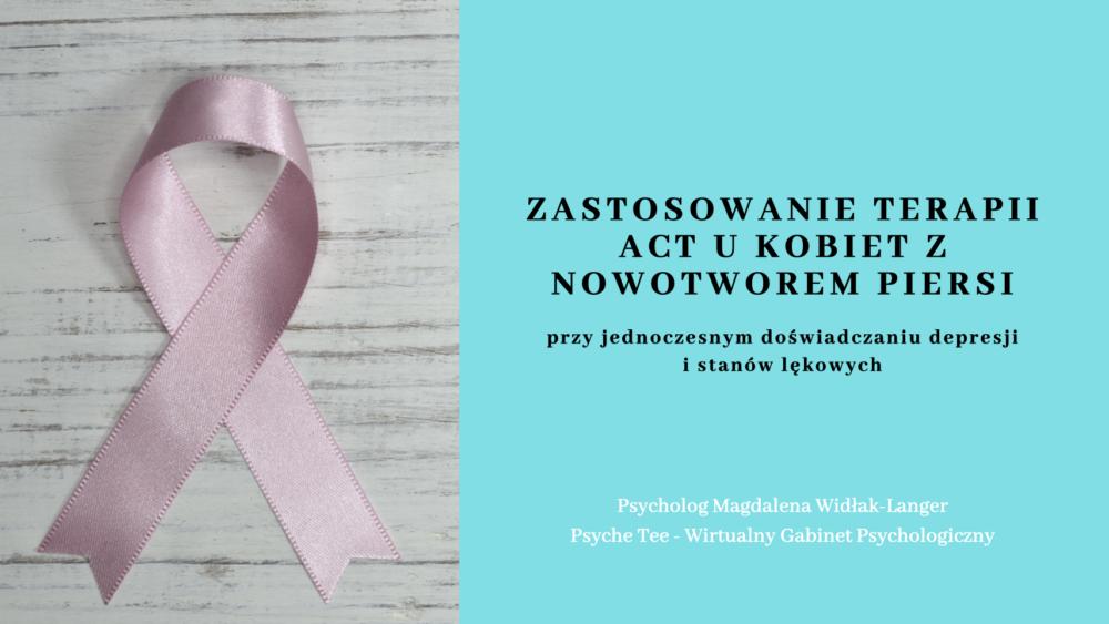 Terapia act u kobiet z nowotworem piersci